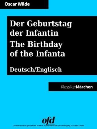 Der Geburtstag der Infantin - The Birthday of the Infanta