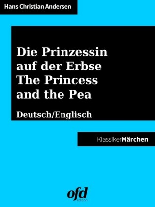 Die Prinzessin auf der Erbse - The Princess and the Pea