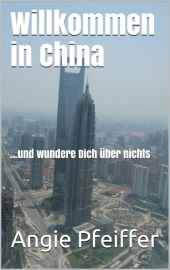 Willkommen in China