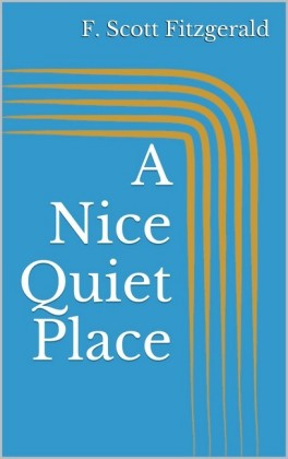 A Nice Quiet Place