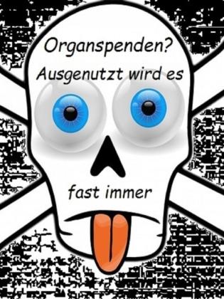 Organspenden, ja oder nein!?