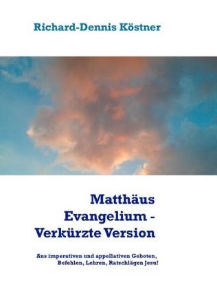 Matthäus Evangelium - Verkürzte Version