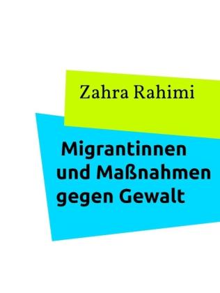 Migrantinnen und Maßnahmen gegen Gewalt