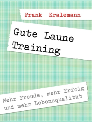 Gute Laune Training