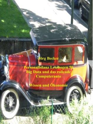 Personalbilanz Lesebogen 50 Big Data und das rollende Computerauto