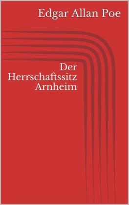 Der Herrschaftssitz Arnheim