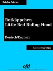 Rotkäppchen - Little Red Riding Hood