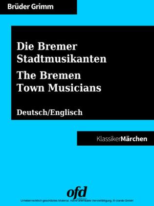 Die Bremer Stadtmusikanten - The Bremen Town Musicians