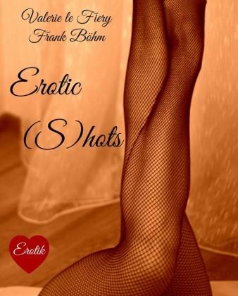 Erotic (S)hots