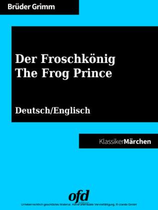 Der Froschkönig - The Frog Prince