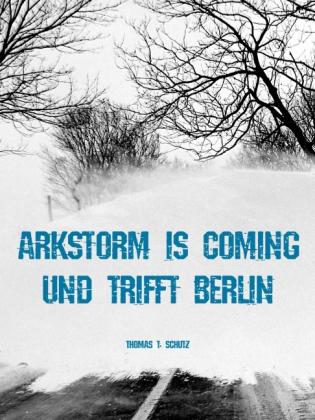 ARkStorm is coming