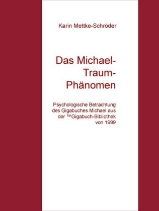 Das Michael-Traum- Phänomen