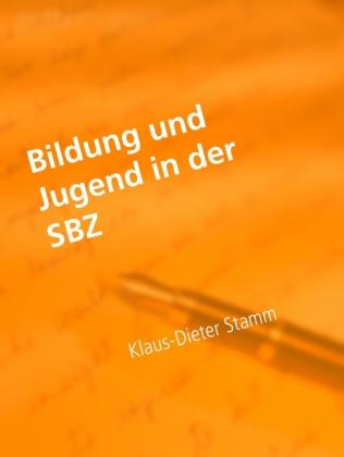 Bildung und Jugend in der SBZ