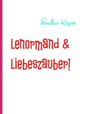 Lenormand & Liebeszauber!