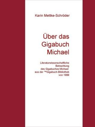 Über das Gigabuch Michael