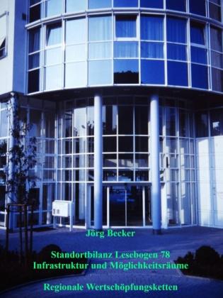 Standortbilanz Lesebogen 78 Infrastruktur und Möglichkeitsräume