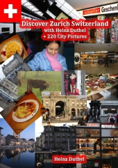 Discover Zürich, Switzerland Amazing Photoreportage