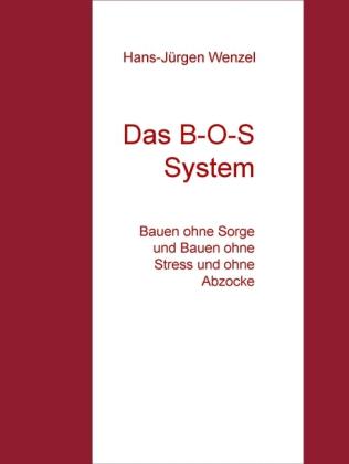 Das B-O-S System