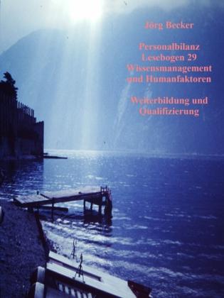 Personalbilanz Lesebogen 29 Wissensmanagement und Humanfaktoren
