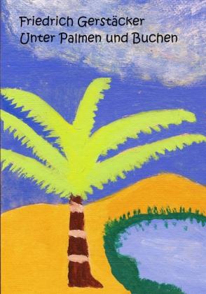 Unter Palmen und Buchen
