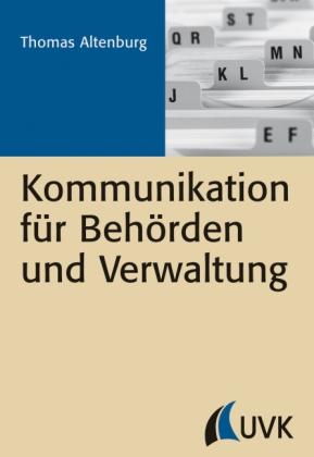 Kommunikation für Behörden und Verwaltung