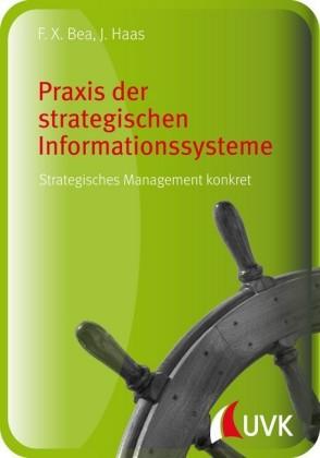 Praxis der strategischen Informationssysteme