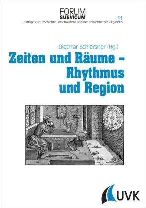 Zeiten und Räume - Rhythmus und Region
