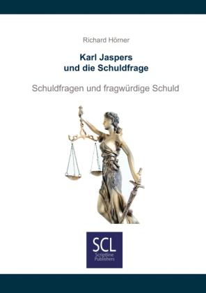 Karl Jaspers und die Schuldfrage