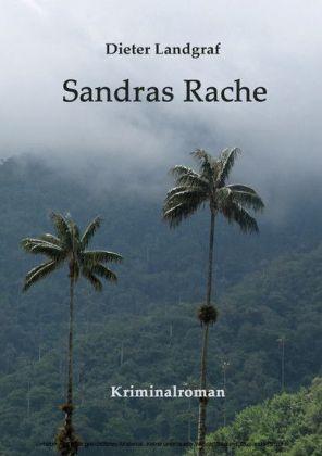 Sandras Rache