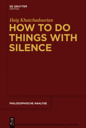 How to Do Things with Silence