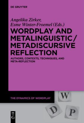 Wordplay and Metalinguistic / Metadiscursive Reflection