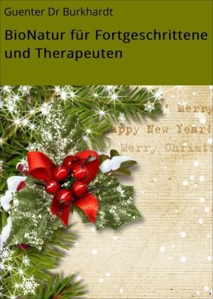 BioNatur für Fortgeschrittene und Therapeuten