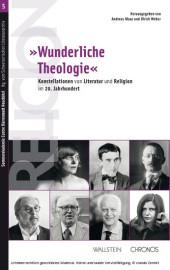 """""""Wunderliche Theologie'"""
