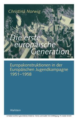 Die erste europäische Generation