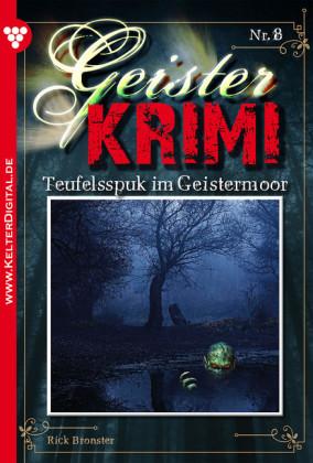 Geister-Krimi 8 - Mystik