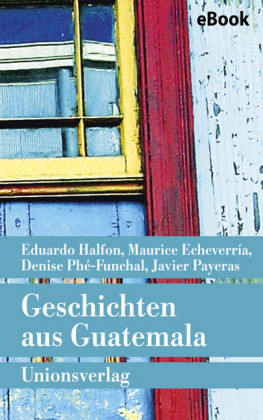Geschichten aus Guatemala
