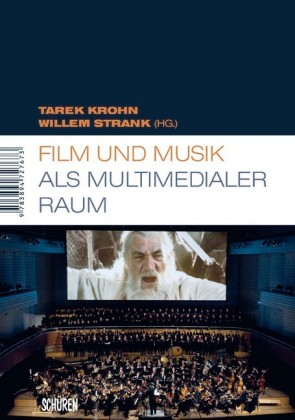 Film und Musik als multimedialer Raum