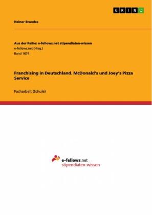 Franchising in Deutschland. McDonald's und Joey's Pizza Service
