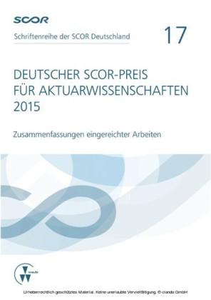 Deutscher SCOR-Preis für Aktuarwissenschaften 2015
