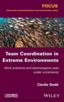Team Coordination in Extreme Environments