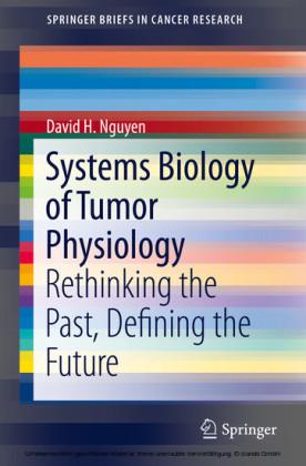 Systems Biology of Tumor Physiology