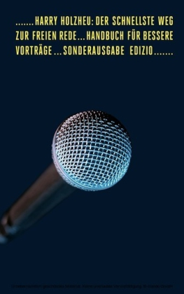 Der schnellste Weg zur freien Rede