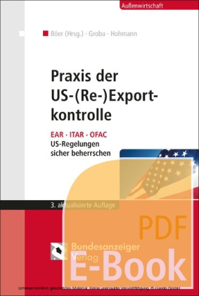 Praxis der US-(Re-)Exportkontrolle (E-Book)