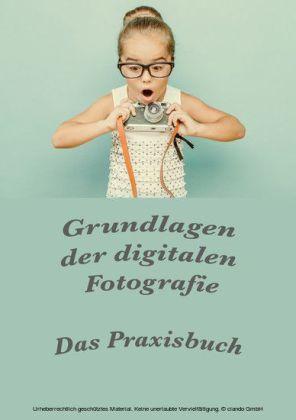 Grundlagen der digitalen Fotografie