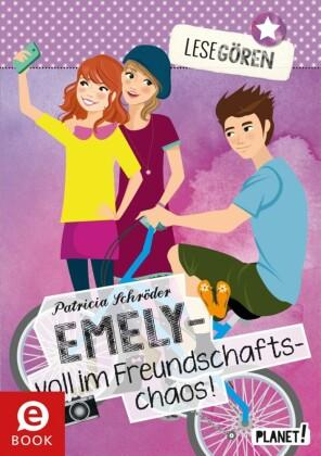 Lesegören: Emely - voll im Freundschaftschaos
