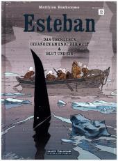 Esteban - Das Überleben / Gefangen am Ende der Welt / Blut und Eis