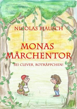 Monas Märchentor