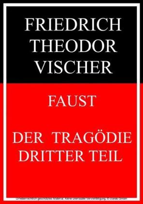Faust - der Tragödie dritter Teil