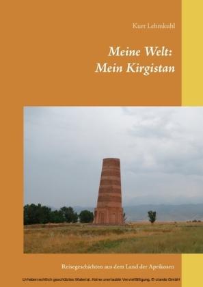 Meine Welt: Mein Kirgistan