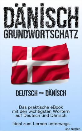 Grundwortschatz Deutsch - Dänisch